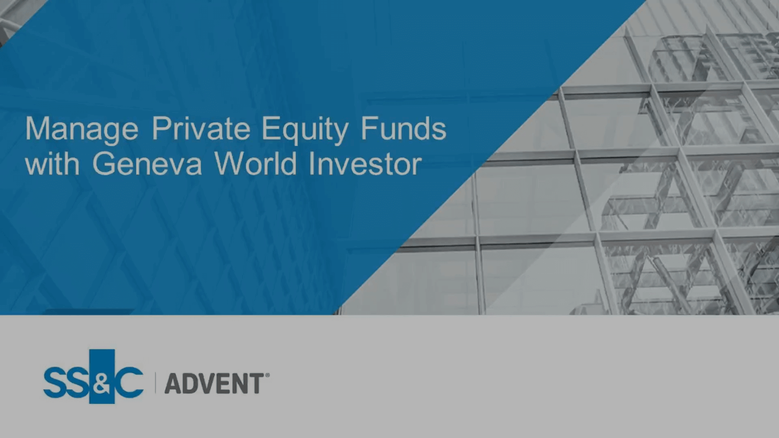 poster image for Managing Private Equity Funds with Geneva World Investor
